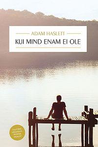 Adam Haslett -Kui mind enam ei ole