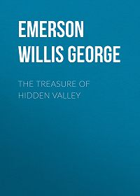 Willis Emerson -The Treasure of Hidden Valley