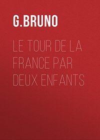 G. Bruno -Le tour de la France par deux enfants