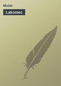 Moliere -Lakomec