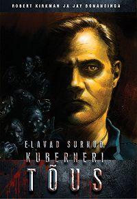Robert Kirkman -Elavad surnud: Kuberneri tõus