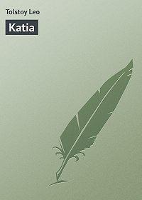 Leo Tolstoy -Katia