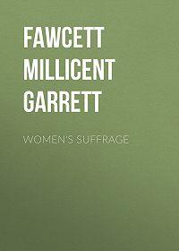 Millicent Fawcett -Women's Suffrage