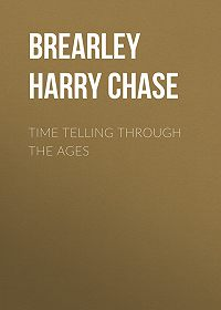Harry Brearley -Time Telling through the Ages