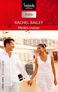 Rachel Bailey -Meilės kruizas