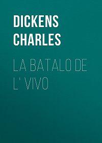 Charles Dickens -La Batalo de l' Vivo