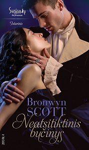 Bronwyn Scott -Neatsitiktinis bučinys