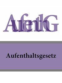 Deutschland -Aufenthaltsgesetz – AufenthG