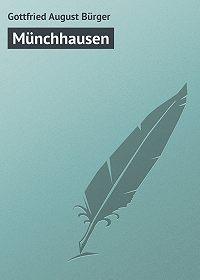 Gottfried August - Münchhausen