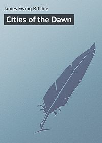 James Ritchie -Cities of the Dawn