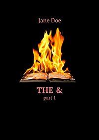 Jane Doe -The&. Part 1