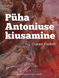 Gustave Flaubert -Püha Antoniuse kiusamine
