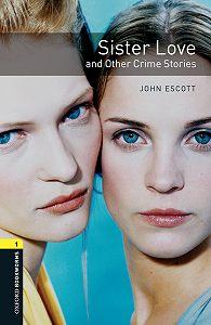 John Escott -Sister Love and Other Crime Stories