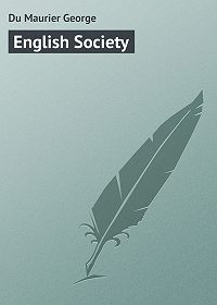 George Du Maurier -English Society