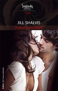 Jill Shalvis -Prašom netrukdyti