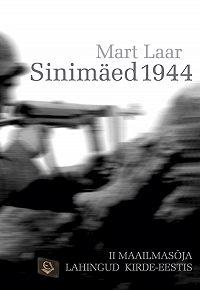Mart Laar -Sinimäed 1944