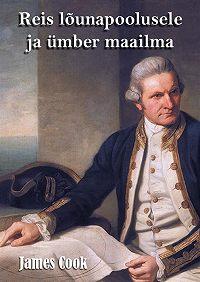 James Cook -Reis lõunapoolusele ja ümber maailma