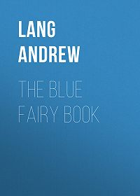 Andrew Lang -The Blue Fairy Book