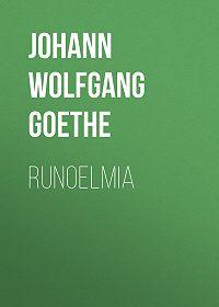 Johann Wolfgang -Runoelmia
