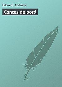 Edouard Corbiere - Contes de bord