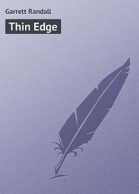 Randall Garrett -Thin Edge