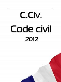 France - C. Civ. Code civil 2012