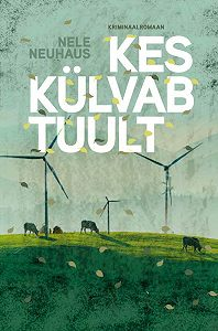 Nele Neuhaus -Kes külvab tuult
