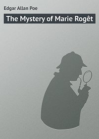 Edgar Poe -The Mystery of Marie Rogêt