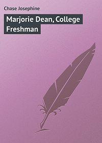 Chase Josephine -Marjorie Dean, College Freshman