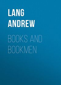 Andrew Lang -Books and Bookmen