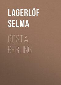 Selma Lagerlöf -Gösta Berling