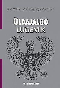 Lauri Vahtre -Üldajaloo Lugemik (History Reader)