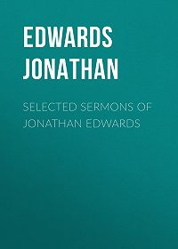 Jonathan Edwards -Selected Sermons of Jonathan Edwards