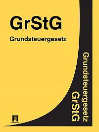 Deutschland -Grundsteuergesetz – GrStG