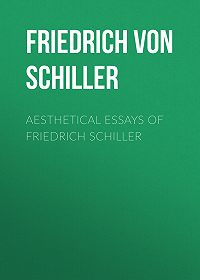 Friedrich Schiller -Aesthetical Essays of Friedrich Schiller