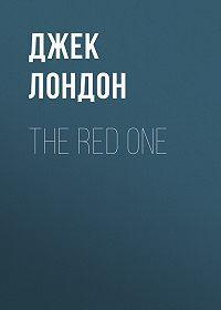 Джек Лондон -The Red One