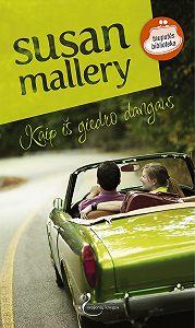 Susan Mallery -Kaip iš giedro dangaus
