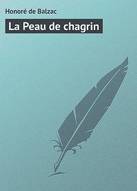 Honoré de - La Peau de chagrin