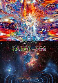Дмитрий Степанов - Fatal-556