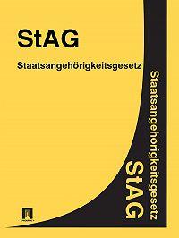 Deutschland - Staatsangehörigkeitsgesetz – StAG