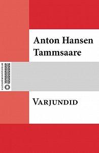 Anton Tammsaare -Varjundid