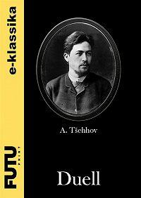 Anton Tšehhov -Duell