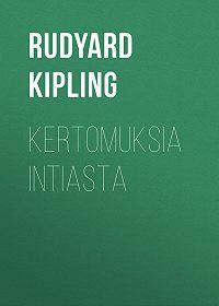 Rudyard Kipling -Kertomuksia Intiasta