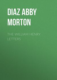 Abby Diaz -The William Henry Letters