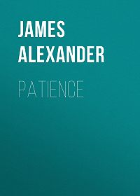 James Alexander -Patience