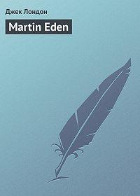 Джек Лондон -Martin Eden