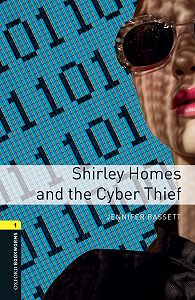 Jennifer Bassett -Shirley Homes and the Cyber Thief