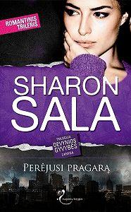 Sharon Sala -Perėjusi pragarą