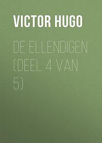 Victor Hugo -De Ellendigen (Deel 4 van 5)