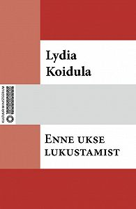 Lydia Koidula -Enne ukse lukustamist